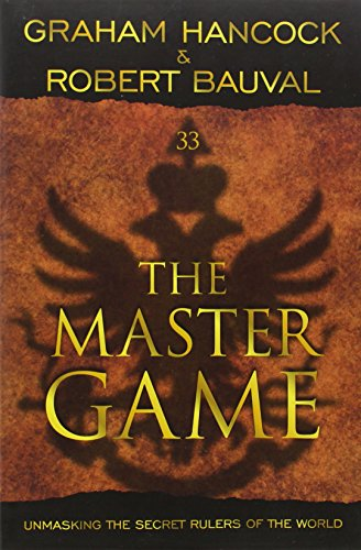 9781934708644: The Master Game: Unmasking the Secret Rulers of the World