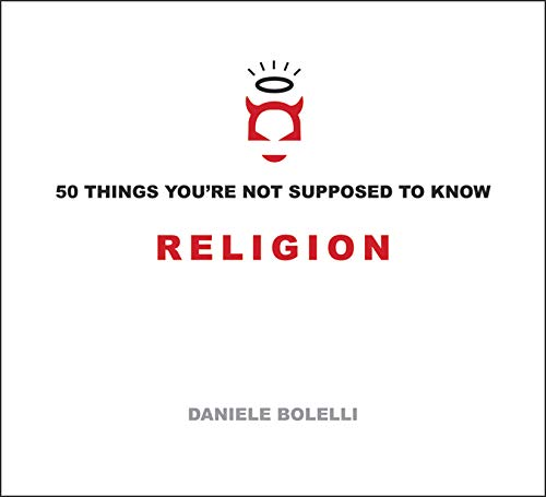 9781934708699: 50 Things You're Not Supposed to Know: Religion