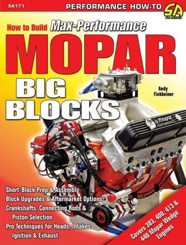 9781934709030: How to Build Max-Performance MOPAR Big-Blocks (S-A Design)