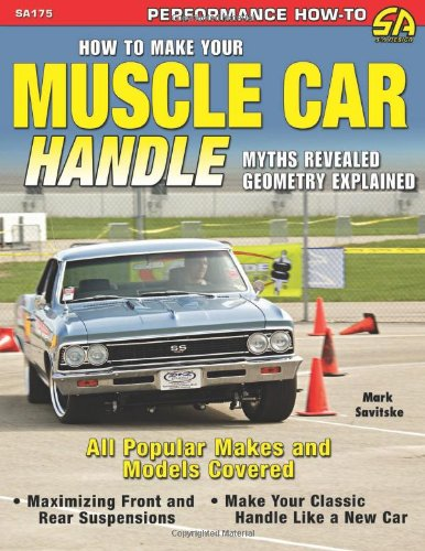 9781934709078: How To Make Your Muscle Car Handle (Performance How-to)