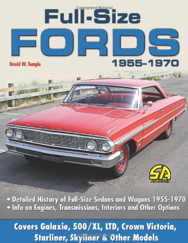 Full-Size Fords 1955-1970 (SA Design) (9781934709085) by David W. Temple