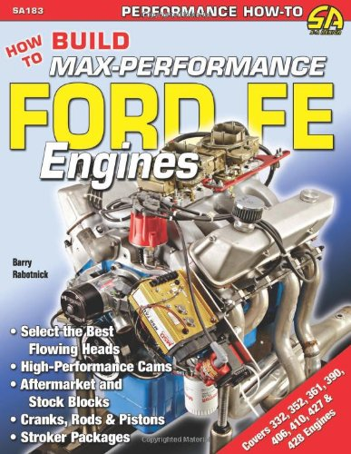 9781934709153: How to Build Max-Performance Ford FE Engines (Performance How-To)