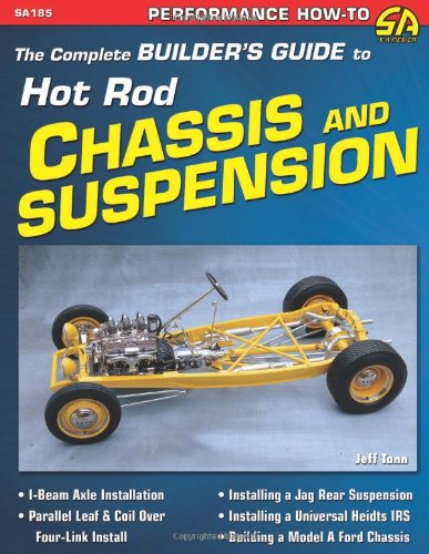 9781934709184: The Complete Builder's Guide to Hot Rod Chassis & Suspension (SA Design)