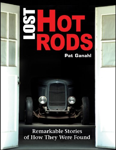 9781934709221: Lost Hot Rods: Remarkable Stories of How They Were Found (Cartech)