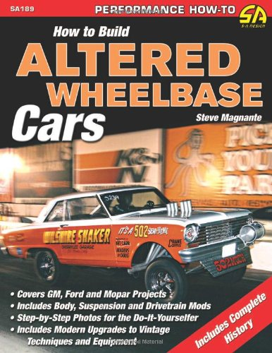 9781934709269: How to Build Altered Wheelbase Cars (Performance How-To)