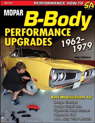 Mopar B-Body Performance Upgrades 1962-79 (S-A Design): Finkbeiner, Andy