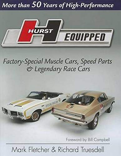 9781934709313: Hurst Equipped: More Than 50 Years of High Performance (Cartech)