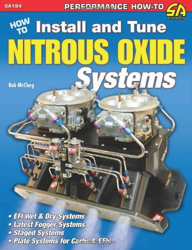 How to Install and Tune Nitrous Oxide Systems (SA Design): Bob McClurg
