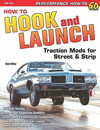 9781934709351: How to Hook & Launch: Traction Mods for Street & Strip (S-A Design)
