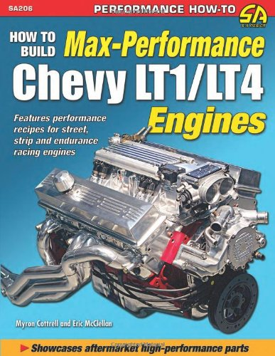 9781934709504: How to Build Max Performance Chevy LT1/LT4 Engines (Performance How-to)