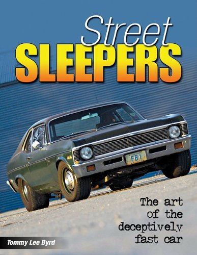 9781934709580: Street Sleepers: The Art of the Deceptively Fast Car