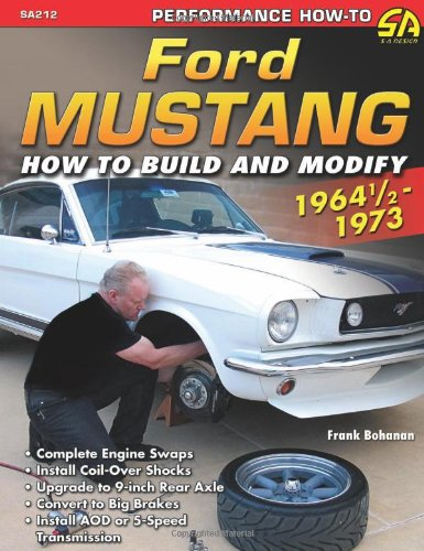 9781934709603: Ford Mustang 1964 1/2 - 1973: How to Build & Modify (Performance How-To)