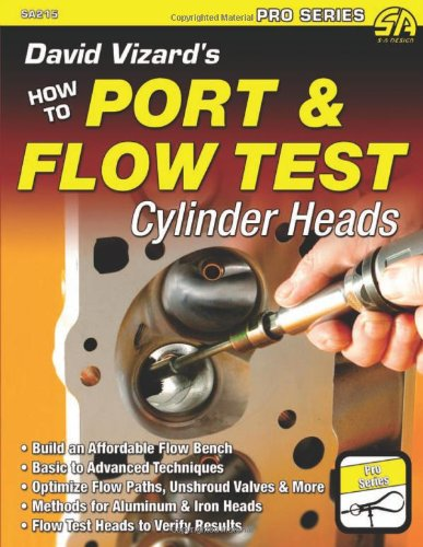 9781934709641: David Vizard's How to Port & Flow Test Cylinder Heads (S-A Design)