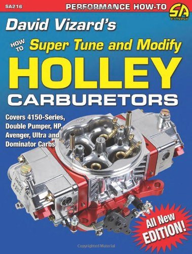 9781934709658: David Vizard's How to Super Tune and Modify Holley Carburetors (Performance How-To)