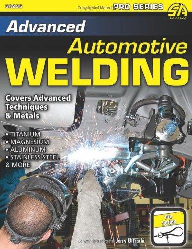 9781934709962: Advanced Automotive Welding (Pro Series)