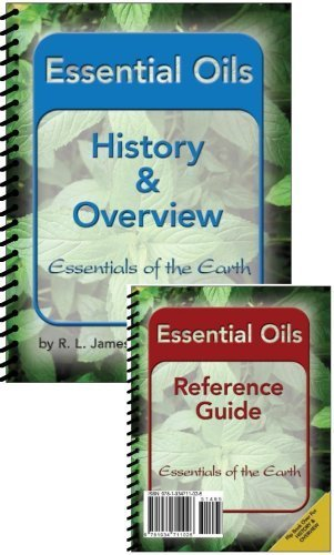 9781934711026: Essential Oils Overview and Reference Guide