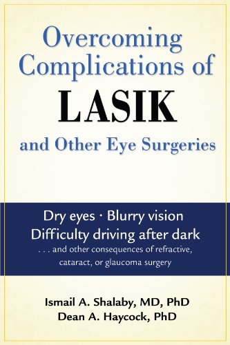 9781934716021: Overcoming Complications of Lasik: And Other Eye Surgeries