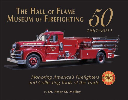 9781934729755: The Hall of Flame Museum of Firefighting at Fifty