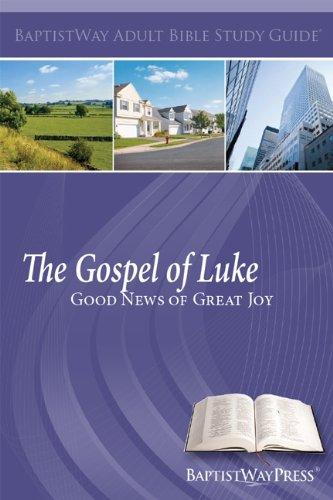 The Gospel of Luke--Large Print Adult Study: Randel Everett; Ronnie