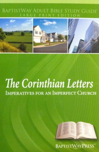 The Corinthian Letters: Imperatives for an Imperfect: Jeff Raines, Wesley