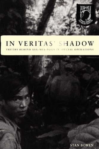 In Veritas' Shadow : The Truth Behind: Stan Bowen