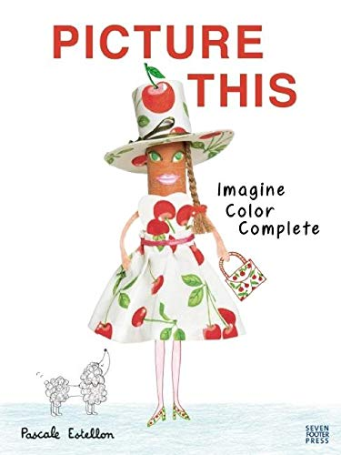 9781934734537: Picture This: Imagine, Color, Complete