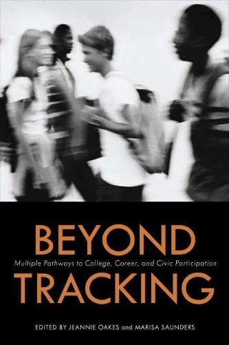 9781934742044: Beyond Tracking: Multiple Pathways to College, Career, and Civic Participation