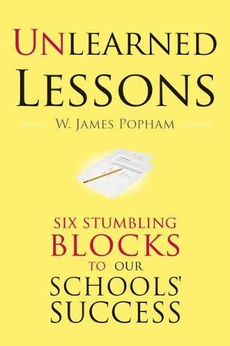 9781934742143: Unlearned Lessons: Six Stumbling Blocks to Our Schools' Success