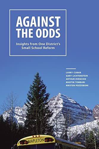 9781934742464: Against the Odds: Insights from One District's Small School Reform