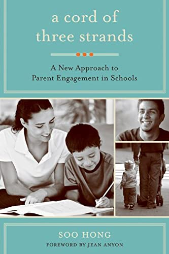 9781934742549: A Cord of Three Strands: A New Approach to Parent Engagement in Schools