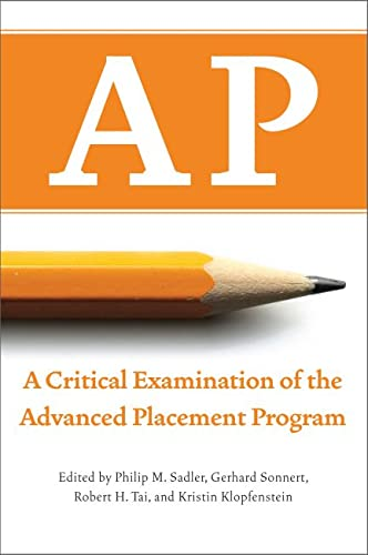 9781934742556: AP: A Critical Examination of the Advanced Placement Program