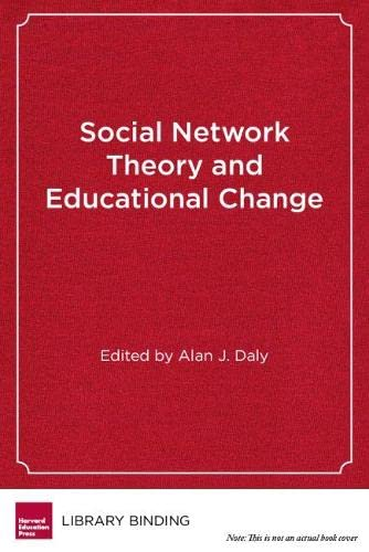 9781934742815: Social Network Theory and Educational Change