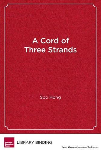 9781934742822: A Cord of Three Strands: A New Approach to Parent Engagement in Schools