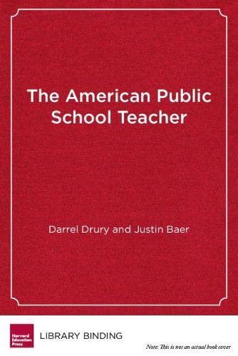 9781934742914: The American Public School Teacher: Past, Present, and Future