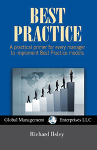 9781934747360: Best Practice: A practical primer for every manager to implement Best Practice models