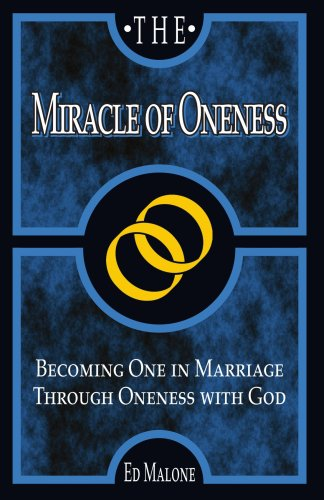 9781934749128: The Miracle of Oneness