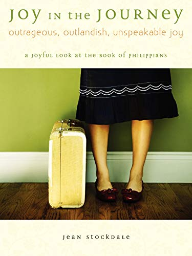 9781934749364: Joy in the Journey: A Joyful Look at the Book of Phillippians