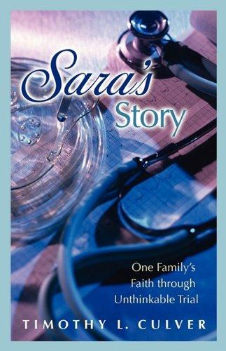 9781934749609: Sara's Story: One Family's Faith Through Unthinkable Trial
