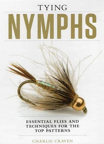 9781934753354: Tying Nymphs: Essential Flies and Techniques for the Top Patterns