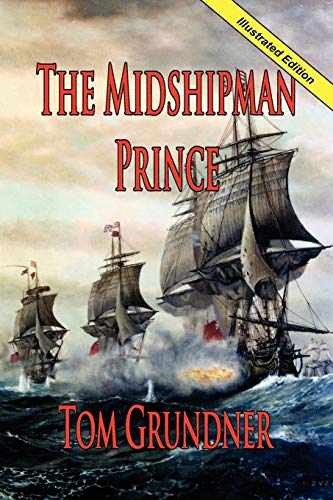 9781934757000: The Midshipman Prince (The First Book in the Sir Sidney Smith Series)