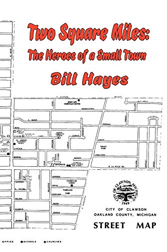 9781934757819: TWO SQUARE MILES: The Heroes of a Small Town