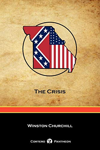 9781934757833: The Crisis (Cortero Pantheon Edition)