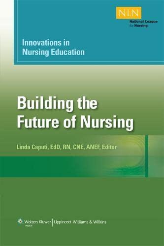 Innovations in Nursing Education: Building the Future: Caputi MSN EdD