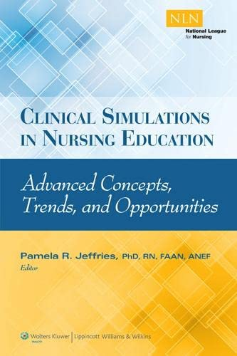 Clinical Simulations in Nursing Education: Jeffries, Pamela, R.