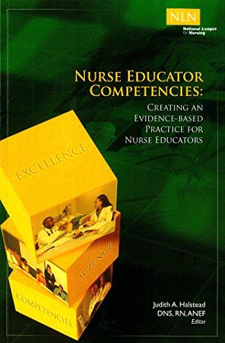 9781934758380: Nurse Educator Competencies: Creating an Evidence-Based Practice for Nurse Educators