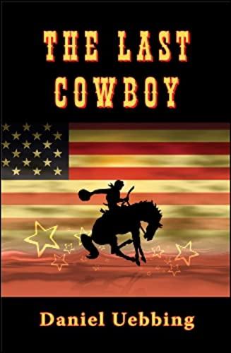 9781934759134: The Last Cowboy