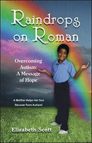 9781934759240: Raindrops on Roman: Overcoming Autism: A Message of Hope