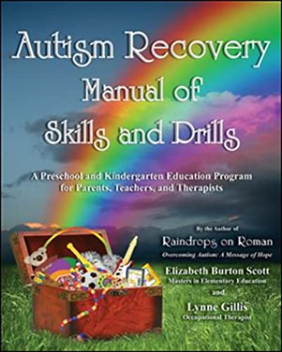 Autism Recovery Manual of Skills and Drills: Lynne Gillis; Elizabeth