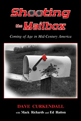 9781934759424: SHOOTING THE MAILBOX: Coming of Age in Mid-Century America