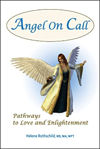 9781934759448: Angel on Call: Pathways to Love and Enlightenment